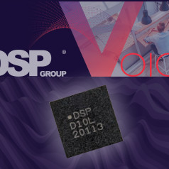 DSP Group Unveils DBM10 Low-Power Edge AI/ML SoC with Dedicated Neural Network Inference Processor