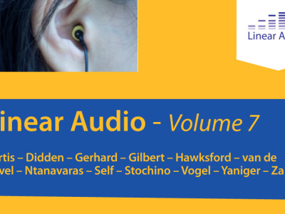 Linear Audio Volume 7—More Innovative and Thought-Provoking Articles!