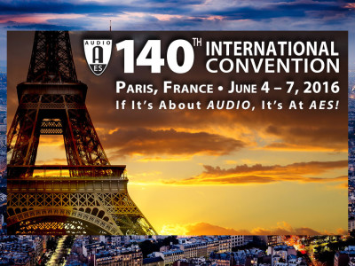 Audio Engineering Society 140th International Convention Program Taking Form for Paris
