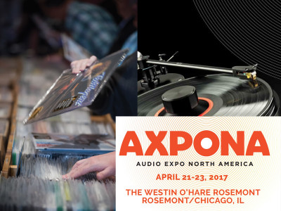 AXPONA 2017 Returns To Chicago With Record Number of Exhibitors