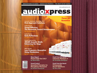 audioXpress August 2017 - Acoustics in Focus - Now Available!