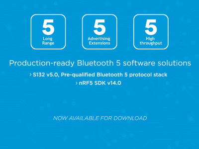 Nordic Semiconductor Releases Bluetooth 5 Pre-Qualified, Production-Ready Development Solution