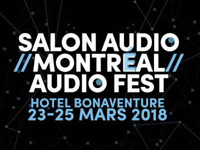 Montréal Audio Fest 2018 Returns March 23-25
