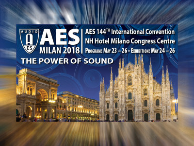 "Audio Engineering Society Explores ""The Power of Sound"" at AES Milan 2018"