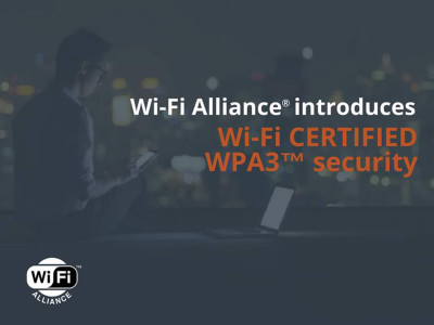Wi-Fi Alliance Introduces Next-generation Wi-Fi Certified WPA3 Security