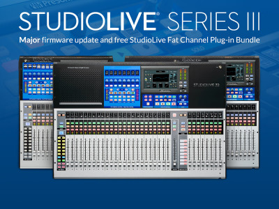 PreSonus Announces Major StudioLive Series III Mixers Update with Support for New AVB-Networked Personal Monitor Mixer and Stageboxes