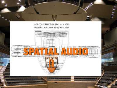 AES 55th International Conference to Focus On Spatial Audio – Recording, Reproduction and Perception