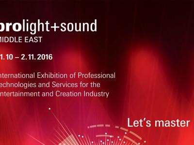 Messe Frankfurt Announces Prolight+Sound Middle East 2016