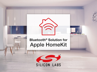 Silicon Labs Introduces New Bluetooth Solution and SDK for Apple HomeKit Development
