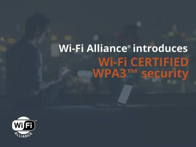 Wi-Fi Alliance Introduces Next-generation Wi-Fi Certified WPA3 Security