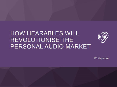 Juniper Predicts Hearables To Revolutionize Personal Audio Tech by 2022