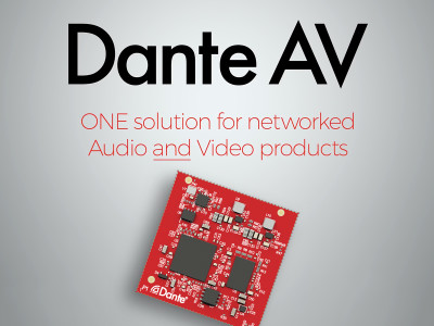 Audinate Announces Commercial Availability of Dante AV Module and Dante AV Product Design Suite
