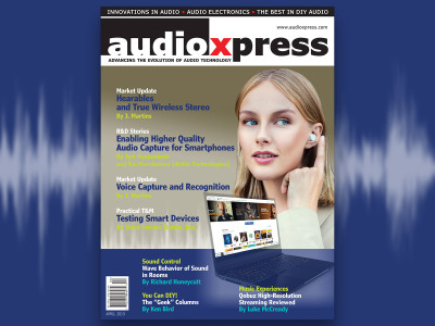 Get the Edge on the Latest Audio Technologies with audioXpress April 2019