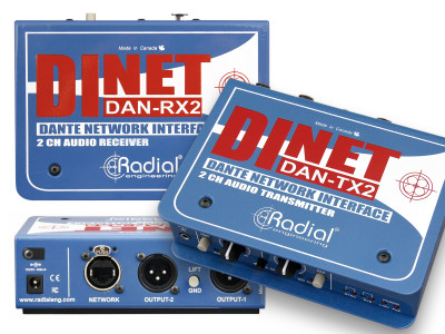 Radial Engineering Launches DiNET DAN-TX2 and DAN-RX2 2-Channel Dante Network Interfaces