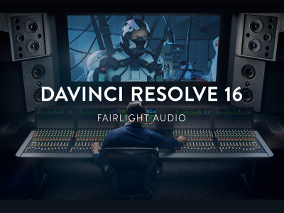 Blackmagic Design Announces DaVinci Resolve 16 with Much-Improved Audio Features