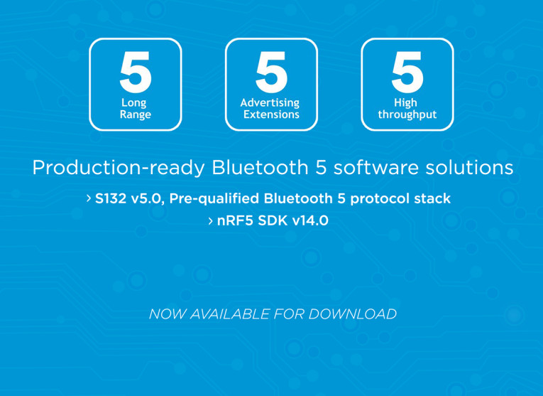 Nordic Semiconductor Releases Bluetooth 5 Pre-Qualified