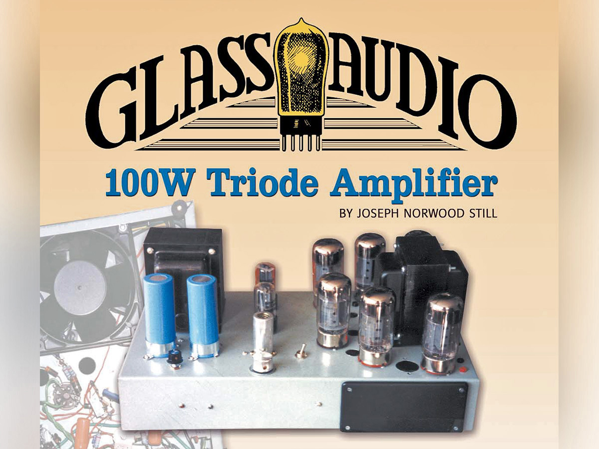 100w triode amplifier audioxpressphoto 1 the finished amp on the cover of glass audio 03 2000