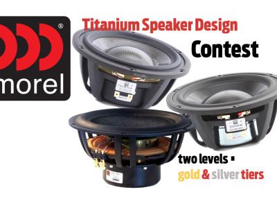 Morel Titanium Speaker Design Contest Open to DIY Designers Everywhere!