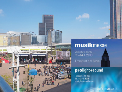 Musikmesse and Prolight+Sound 2018 To Reinforce Professional Focus