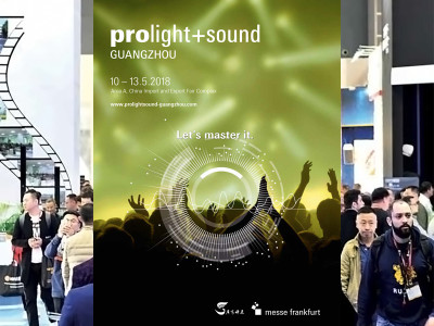 Refreshed Prolight+Sound Guangzhou 2018 Explores Technological Convergence