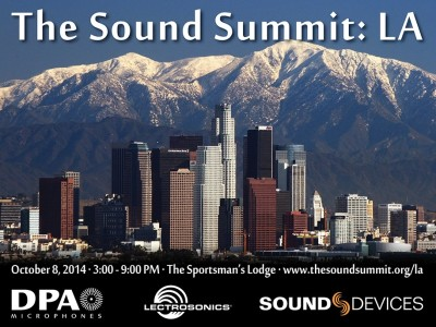 DPA, Lectrosonics and Sound Devices Host The Sound Summit LA
