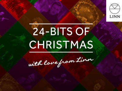 Linn Spreads the Joy Of High Quality Music With Festive 24-Bits Of Christmas Gift