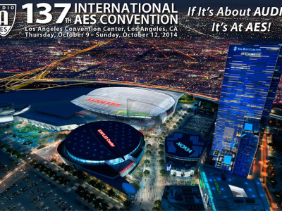 137th AES Convention in Los Angeles, CA—Registration and Hotels!