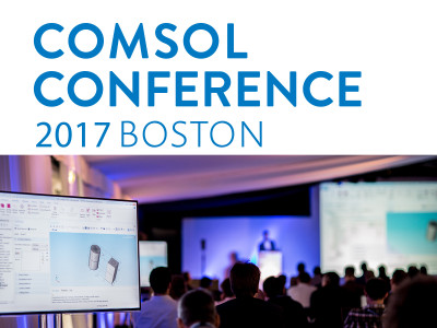 COMSOL Conference 2017 — Call for Papers and Posters