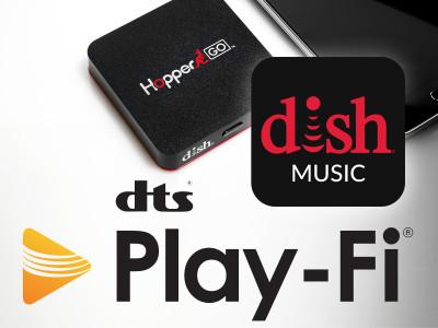 DTS Play-Fi powers DISH Music App on Hopper DVR