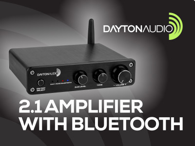 Dayton Audio Releases DTA-2.1BT 100W Class D Amplifier with Bluetooth