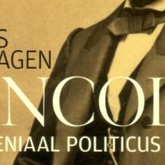 'Lincoln, een geniaal politicus'