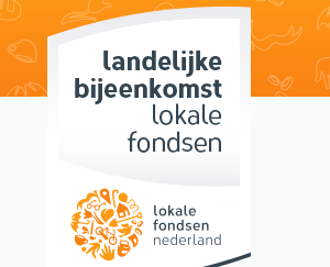 Bijeenkomst Lokale Fondsen Nederland