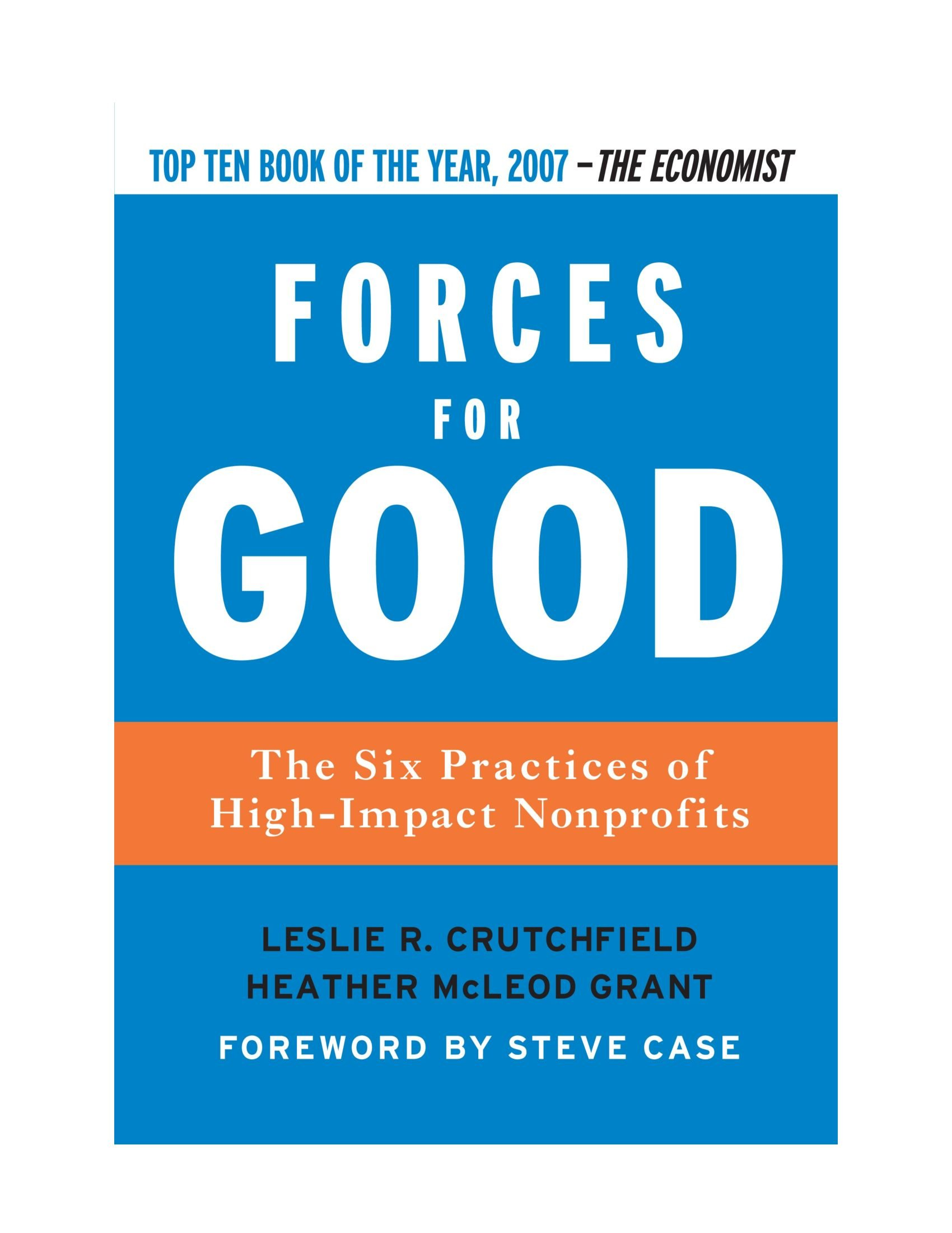 Forces for Good, The Six Practices of High-Impact Nonprofits