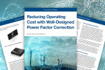 Whitepaper: Reducing Operating Cost with Well-Designed Power Factor Correction