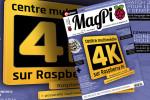 MagPi: le nouveau numéro avec un centre multimédia 4K