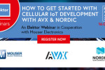 """Webinaire gratuit : """"How To Get Started With Cellular IoT Development with AVX and Nordic Semiconductor"""""""