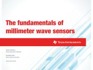 Free article: The Fundamentals of Millimetre-wave Sensors