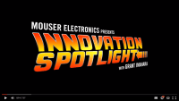 Mouser Innovation Spotlight Video