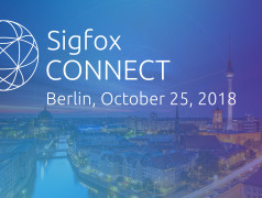 Sigfox CONNECT: Join the IoT Experience!