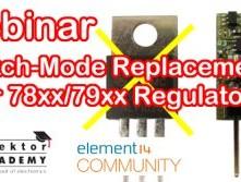 In Kürze: Webinar ''Switch-Mode Replacements for 78xx/79xx Regulators''