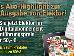GROSSE JUBILÄUMS-AKTION: Elektor im neuen Digitalabo für nur 50