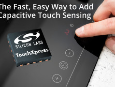 TouchXpress Controllers from Silicon Labs Speed Development of Capacitive Sensing Applications