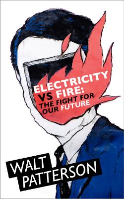 electricity vs fire