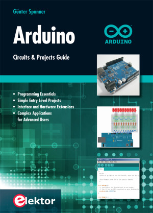 New Book from Elektor: Arduino Circuits and Projects Guide