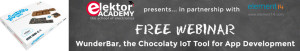 Latest Elektor/element14 Webinar Is WunderBar, The Chocolaty IoT Tool For App Development