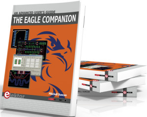 The EAGLE Companion, An Advanced User's Guide