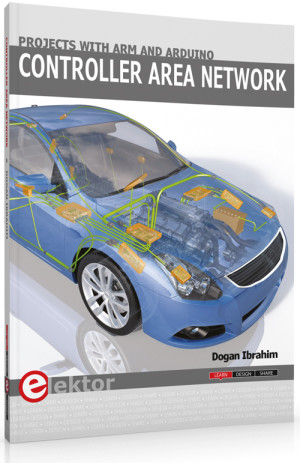 New Elektor Book: CAN Projects with ARM and Arduino