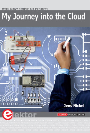 New Elektor book covering many simple IoT Projects