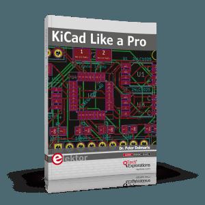 Book review: KiCad Like a Pro | Elektor Magazine
