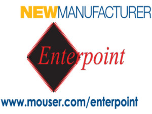 Mouser and Enterpoint Sign Worldwide Distribution Deal